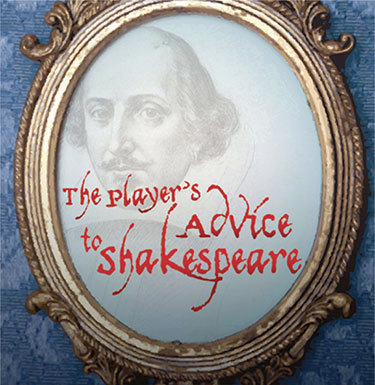 <i>The Player's Advice to Shakespeare</i> is Friday and Saturday at 7:30 pm at St. Andrew's Presbyterian Church in Prescott.