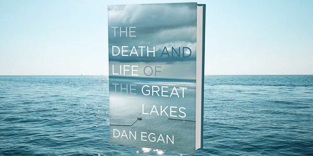 """The Death and Life of the Great Lakes"""" charts what happens when you leave """" the front door"""" open 