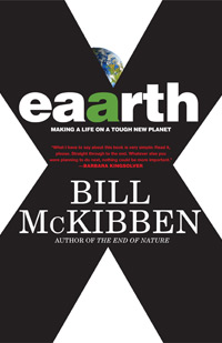 Can books like this one, by Adirondack-Vermont writer Bill McKibben, still shape the national debate?