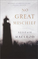<i>No Great Mischief</i> by Alistair McLeod